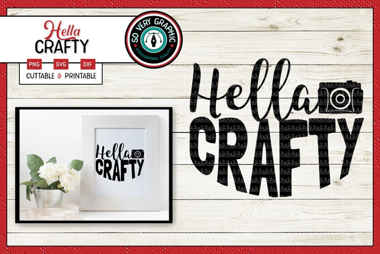 Hella Crafty | Cutting File & Printable | SVG | PNG | Camera