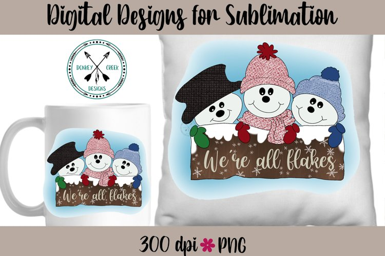Hand Drawn Snowman Trio We're All Flakes Sublimation Design example image 1