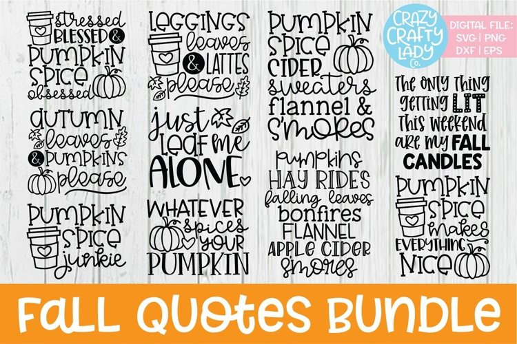 Fall Quotes SVG DXF EPS PNG Cut File Bundle