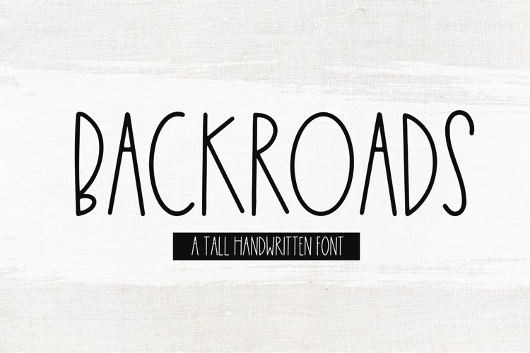 Backroads - A Tall Handwritten Font example image 1