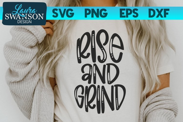 Rise and Grind SVG Cut File | Christian Quote SVG example image 1