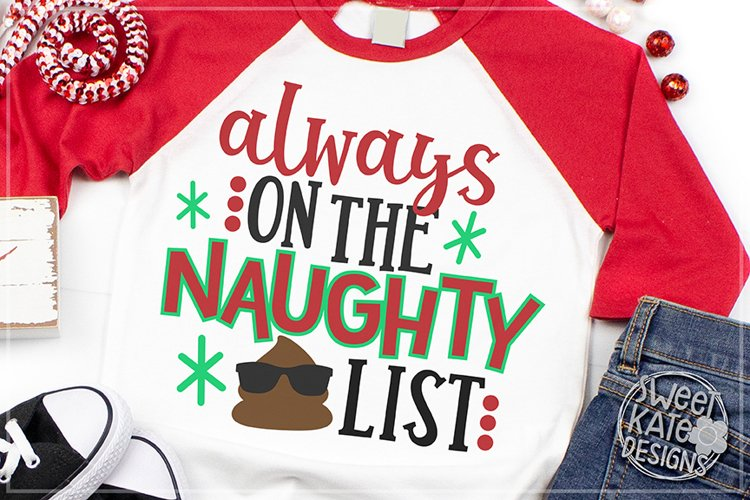 Always on the Naughty List SVG DXF EPS PNG JPG example image 1