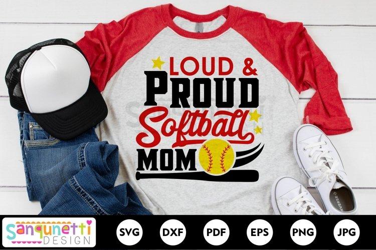 Loud & Proud Softball Mom SVG cutting file