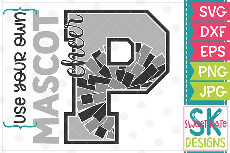 Your Own Mascot P Cheer SVG DXF EPS PNG JPG example image 1