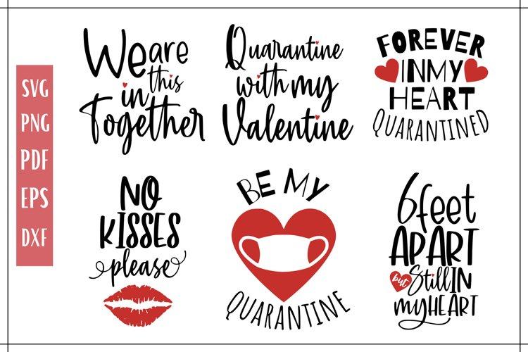 Valentines Day Quarantine SVG Bundle - 6