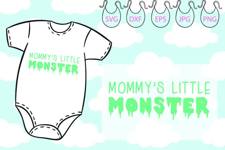 Mommy's Little Monster SVG, Funny Onesie, Little Monster example image 1