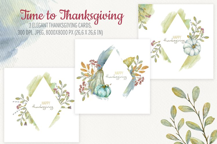 Time to Thanksgiving. Watercolor Thanksgiving cards example image 1