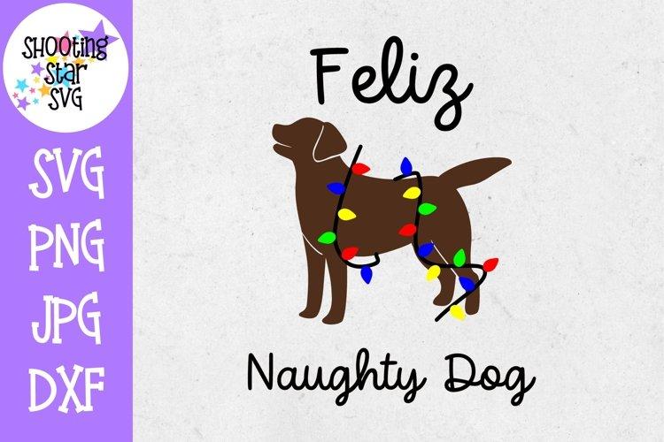 Feliz Naughty Dog SVG - Dog SVG - Christmas SVG example image 1