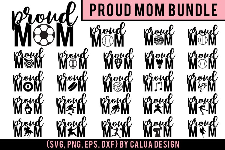 HUGE Proud Mom SVG Cut File Bundle example image 1