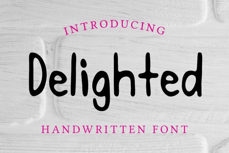 Delighted Hand Written Sans Serif Font