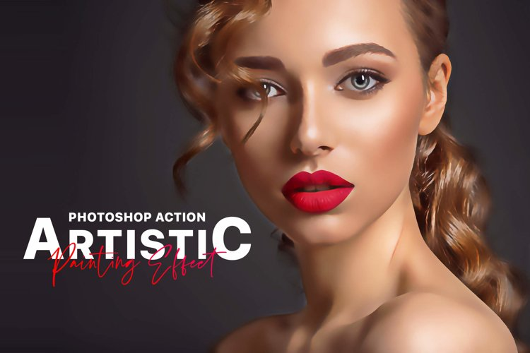 Artistic Painting Effect - Photoshop Action