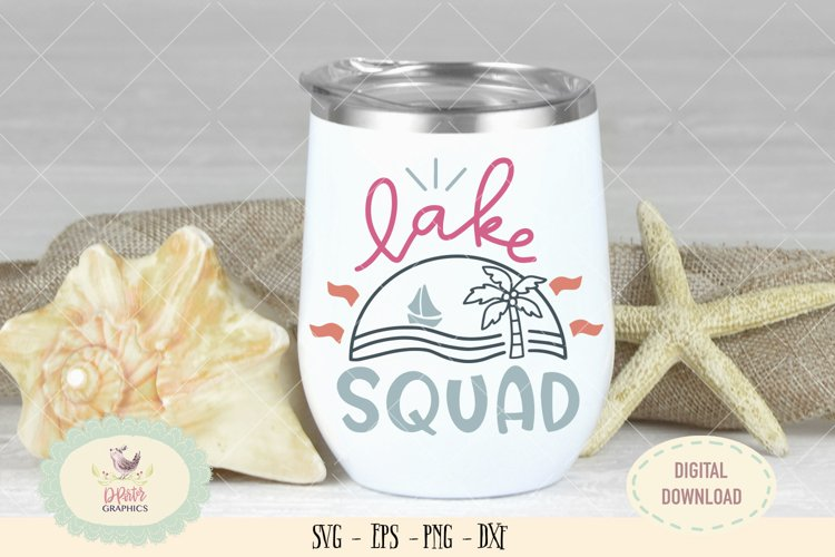 Lake squad SVG cut file beach quote svg example image 1