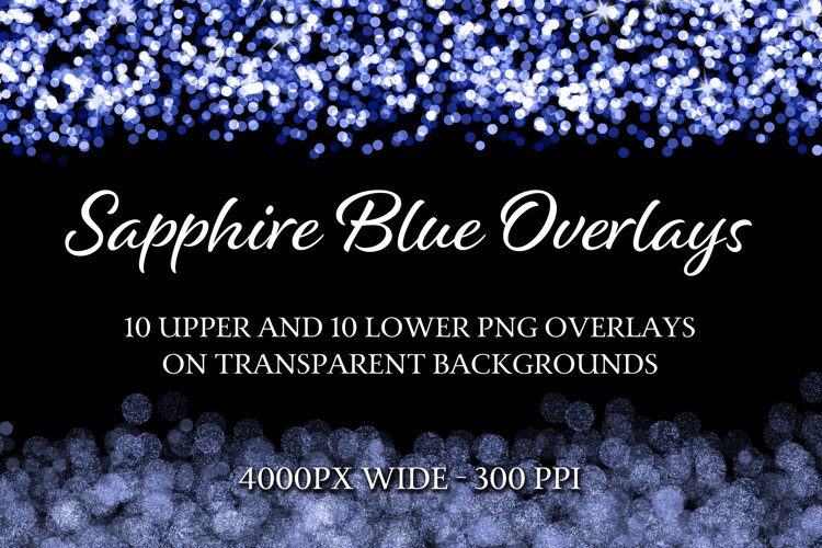 Sapphire Blue Overlays - 10 Upper and 10 Lower PNG Overlays