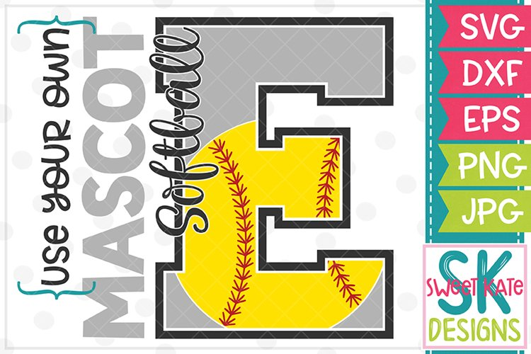 Your Own Mascot E Softball SVG DXF EPS PNG JPG example image 1