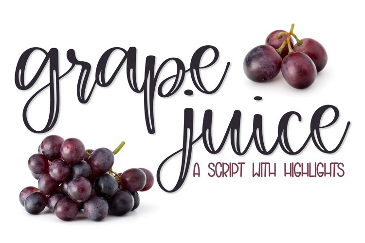Grape Juice - A Fun Script With Highlights example image 1
