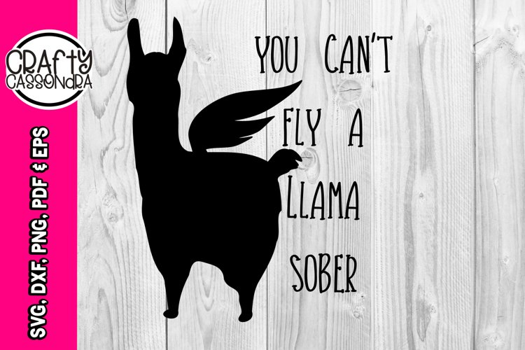 Llama svg - funny svg - adult - kids - quotes and sayings example image 1