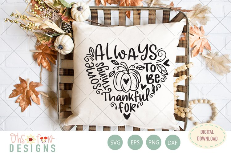 Always something to be thankful for, SVG fall typography example image 1