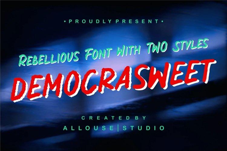 Democrasweet - Rebellious Handwritten with Two Styles example image 1