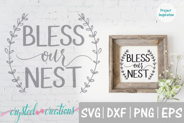 Bless Our Nest SVG, DXF, PNG, EPS example image 1