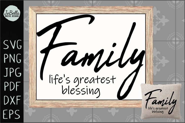 Family Life's Greatest Blessing SVG, Sublimation PNG & Print example image 1