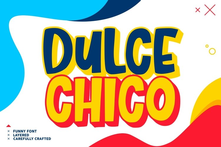 Dulce Chico|| Display & Playful Font example image 1