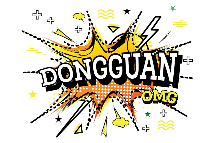 Dongguan Comic Text in Pop Art Style Isolated example image 1