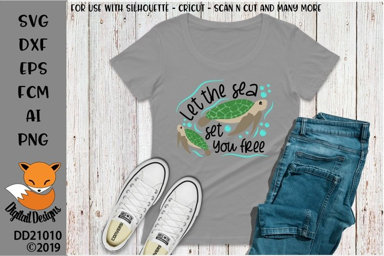 Let The Sea Set You Free Turtle SVG for Silhouette - Cricut