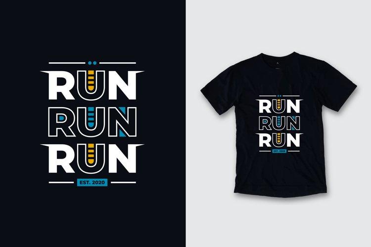 Run run run typography quote t shirt design example image 1