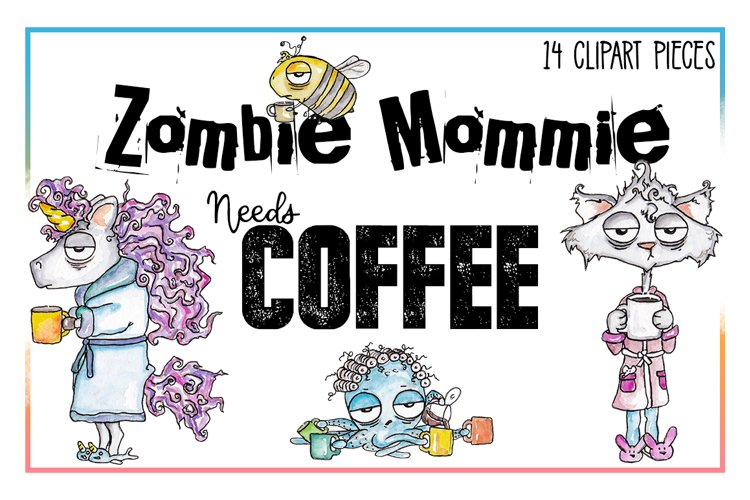 Coffee Clipart, Sublimation, Zombie, Mombie, PNG, Unicorn