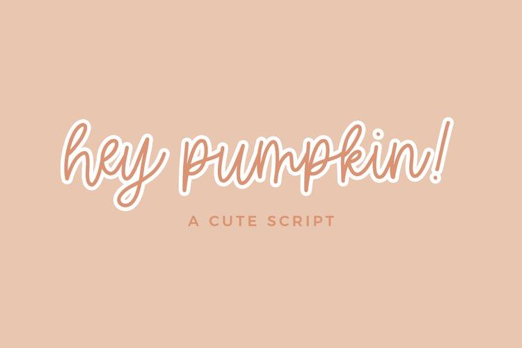 Hey Pumpkin Script Font example image 1