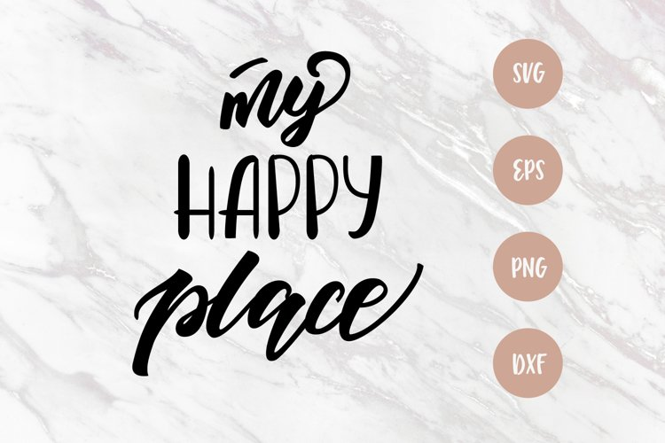 My happy place svg, home sweet home svg, lettering PNG example image 1