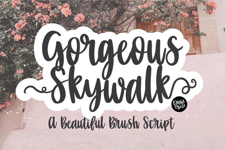 GORGEOUS SKYWALK a Beautiful Brush Script example image 1