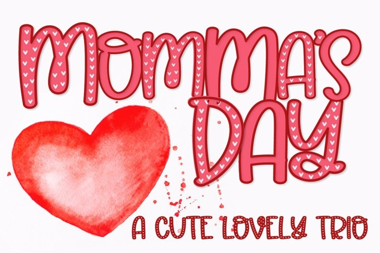 Web Font Momma's Day - A Lovely Trio example image 1