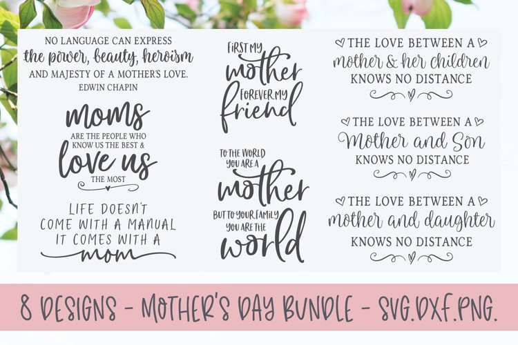 Mother's Day Bundle - 8 Designs - SVG, DXF & PNG example image 1