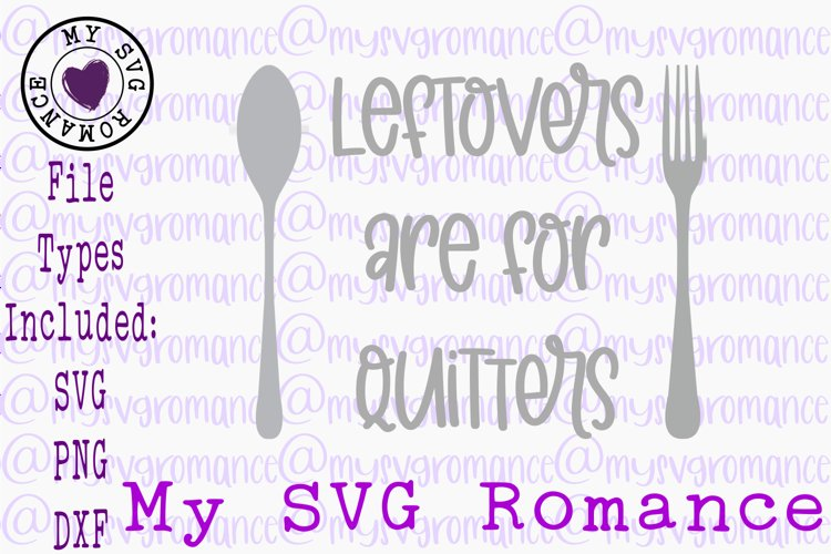 Leftovers Are For Quitters Pot Holder SVG PNG DXF Potholder example image 1