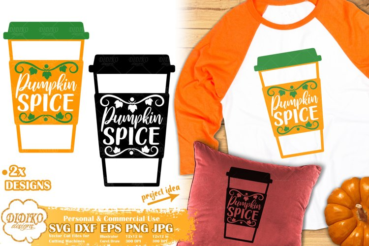 Pumpkin Spice SVG   Fall SVG   Pumpkin SVG  Thanksgiving SVG example image 1