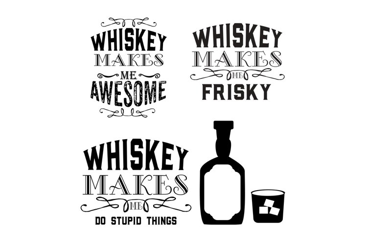 Whiskey Makes Me bundle of 4 shiskey Designs/ graphics example image 1