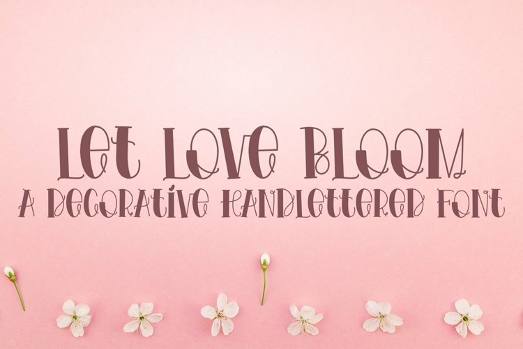 Web Font Let Love Bloom - A Decorative example image 1