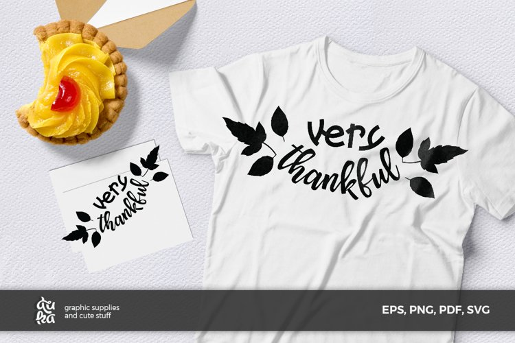Thanksgiving SVG Cut Files- Very thankful