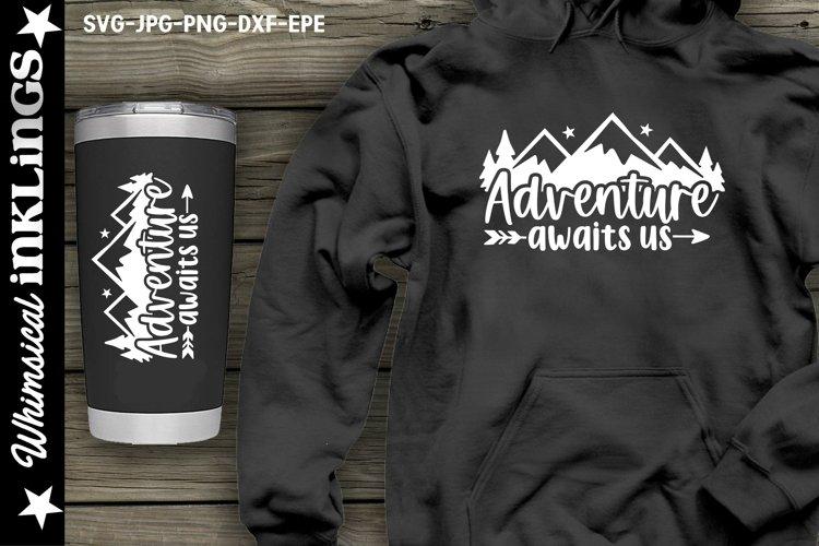 Adventure Awaits Us SVG