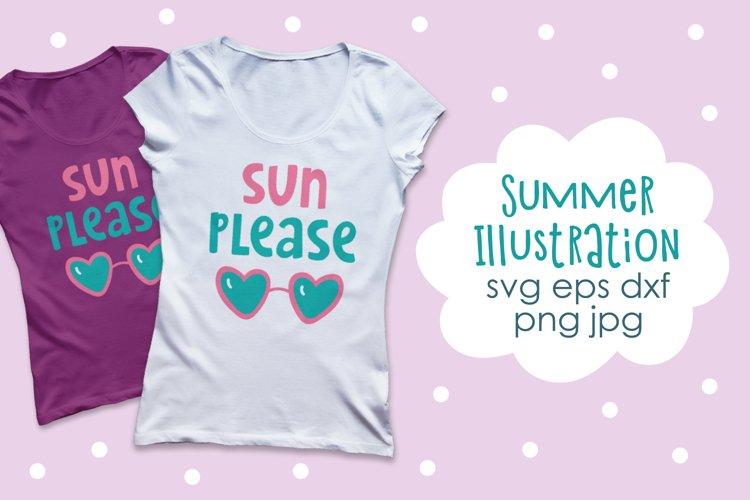 Summer Illustration SVG Cut File. Sun Please Quote