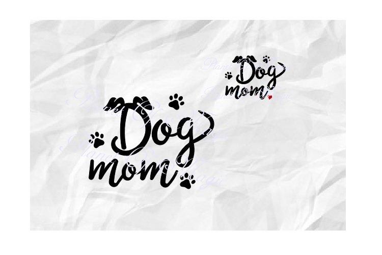 Dog Mom Svg, Dog Lover Svg, Dog Svg, Dog Paw Svg, Dog Love example image 1