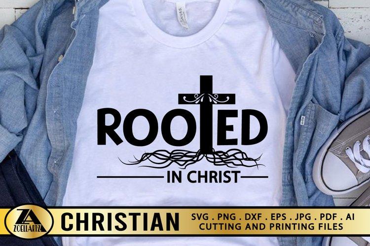 Jesus SVG Christian SVG Bible Verse SVG Rooted In Christ SVG