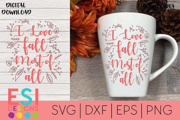 Fall / Autumn SVG | I Love Fall Most of all