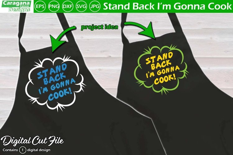 Stand Back I'm Gonna Cook example image 1