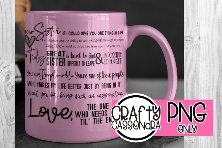 For my Sister - Sister quote - PNG files for sublimation diy example image 1