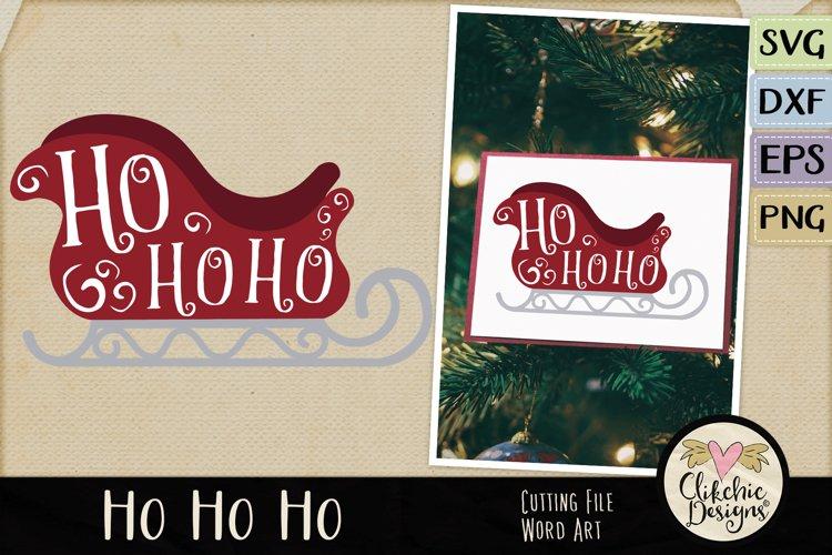 Chistmas SVG - Ho Ho Ho Santa's Sleigh Word Art Clipart example image 1