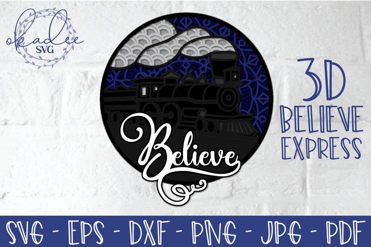 3D Believe Express Train SVG, Layered Christmas SVG, Mandala
