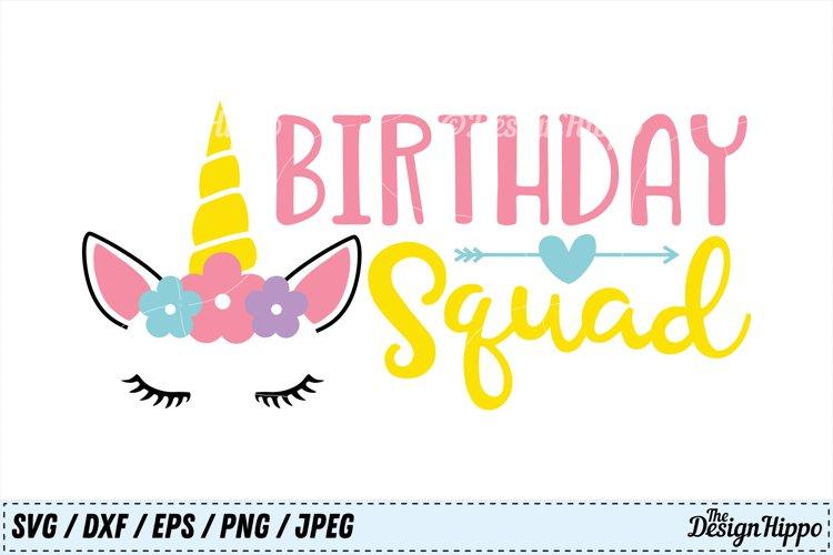 Birthday Squad SVG, Unicorn SVG, Unicorn Birthday SVG, DXF