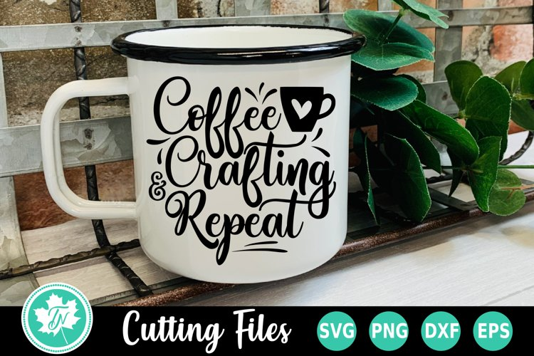 Coffee SVG | Coffee Craftng and Repeat